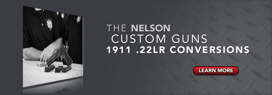 the NELSON  Custom Gun 1911 .22LR conversions