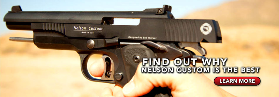 FIND OUT WHY NElson custom is the best